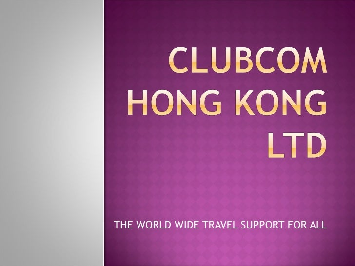 THE WORLD WIDE TRAVEL SUPPORT FOR ALL