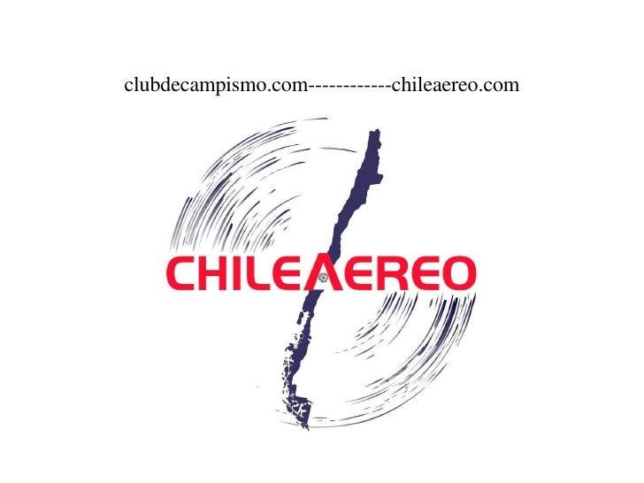clubdecampismo.com------------chileaereo.com