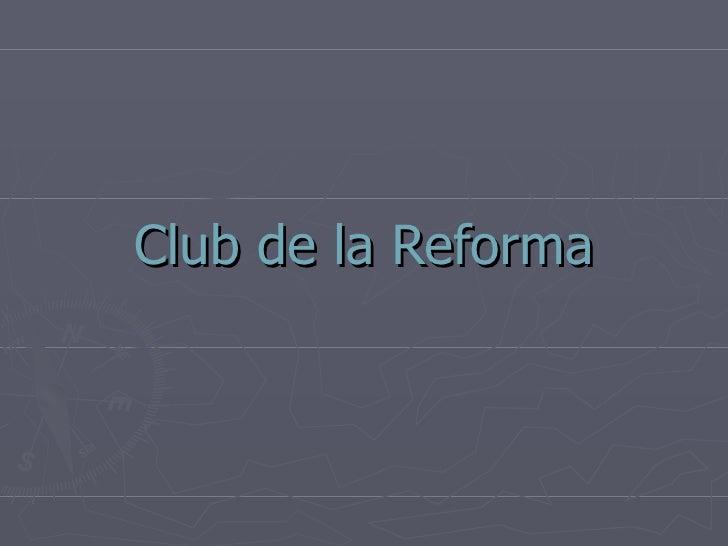 Club de la Reforma
