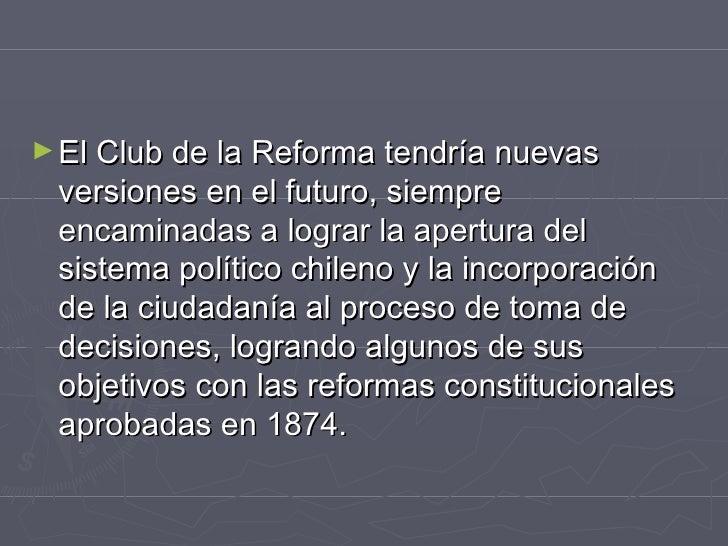 <ul><li>ElClub   de la   Reformatendría nuevas versiones en el futuro, siempre encaminadas a lograr la apertura del sist...