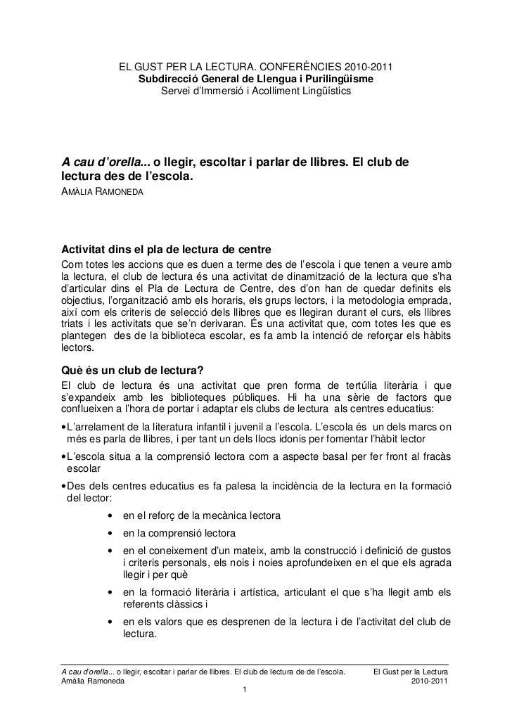 EL GUST PER LA LECTURA. CONFERÈNCIES 2010-2011                       Subdirecció General de Llengua i Purilingüisme       ...