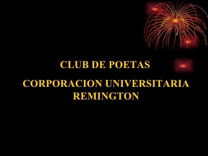 CLUB DE POETAS   CORPORACION UNIVERSITARIA REMINGTON
