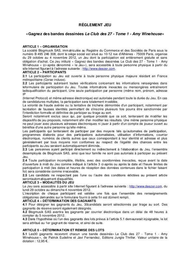 RÉGLEMENT JEU  «Gagnez des bandes dessinées Le Club des 27 - Tome 1 - Amy Winehouse»ARTICLE 1 – ORGANISATIONLa société Blo...