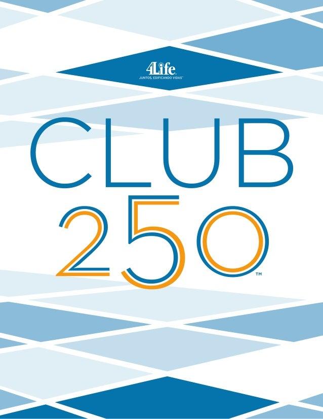 Maximize o seu sucesso!  Está pronto para maximizar seus esforços nos negócios e o seu sucesso? O novo  Clube 4Life 250 é ...