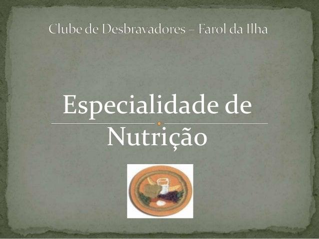 Especialidade de  Nutrição