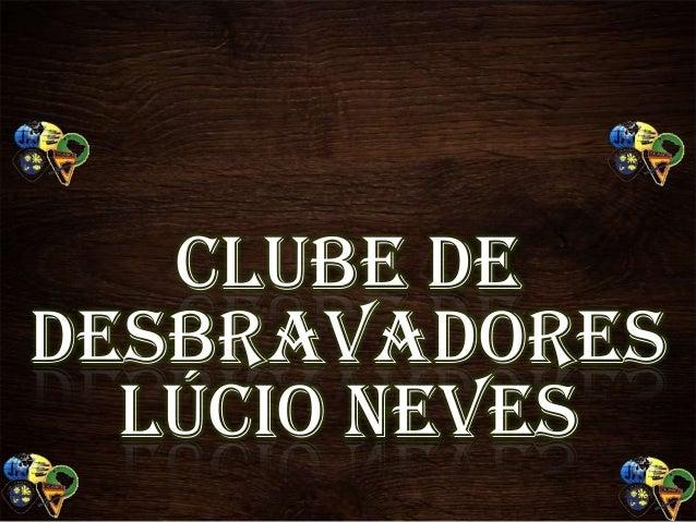 Clube de Desbravadores Lúcio Neves