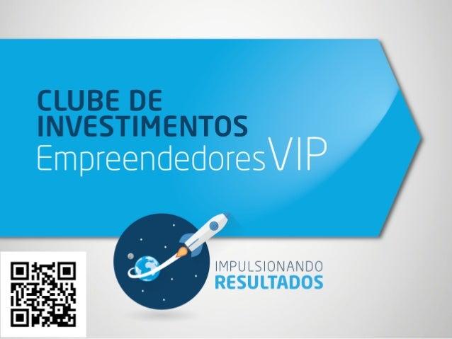Um clube de investimento fechado, desenvolvido para pessoas de alta performance e capaz de gerar os melhores resultados nu...