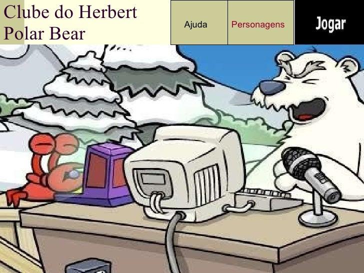 Clube do Herbert Polar Bear Ajuda Personagens
