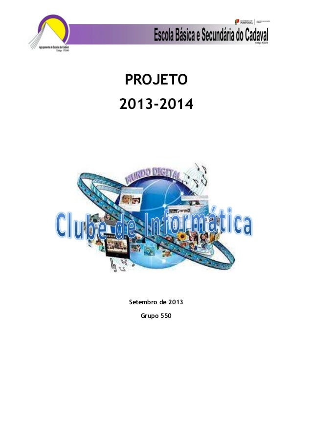 PROJETO 2013-2014 Setembro de 2013 Grupo 550