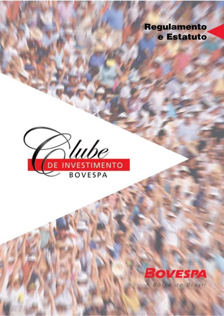 Este material, editado pela Bolsa de Valores de São Paulo – BOVESPA,contém todas as informações básicas necessárias ao pro...