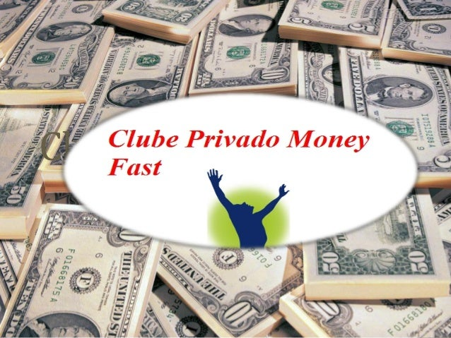 Clube Privado Money Fast