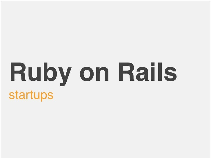 Ruby on Railsstartups