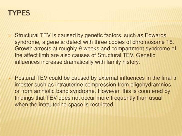 PATHOPHYSIOLOGY        Predisposing Factors:              Distal limb amnioticFamily history of clubfoot.                ...