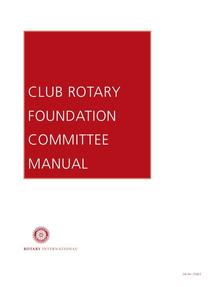 CLUB ROTARYFOUNDATIONCOMMITTEEMANUAL              226-EN—(706) E