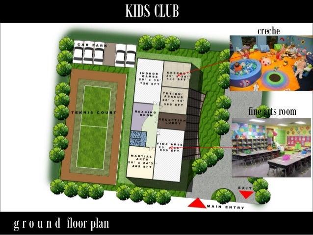 Kids club house design