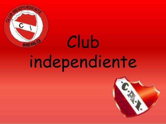 Club independiente