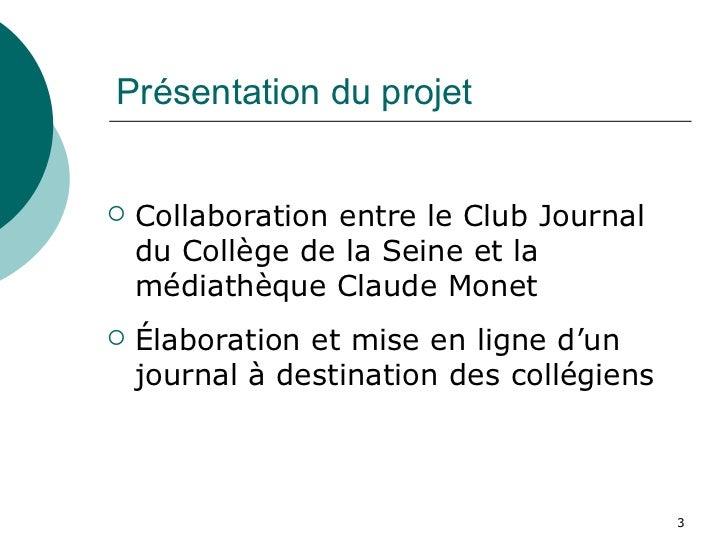 Club journal des collégiens Slide 3