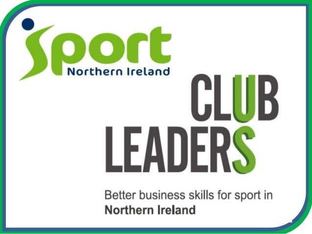 What is Club Leaders NI? Club Leaders NI provides free support to those involved in running clubs on the key business aspe...