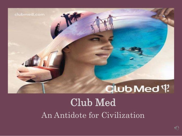 Club Med (A) HBS Case Analysis