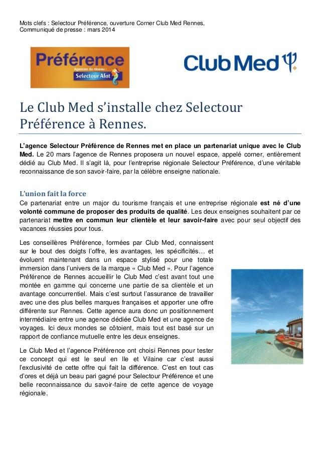 Mots clefs : Selectour Préférence, ouverture Corner Club Med Rennes, Communiqué de presse : mars 2014 Le Club Med s'instal...