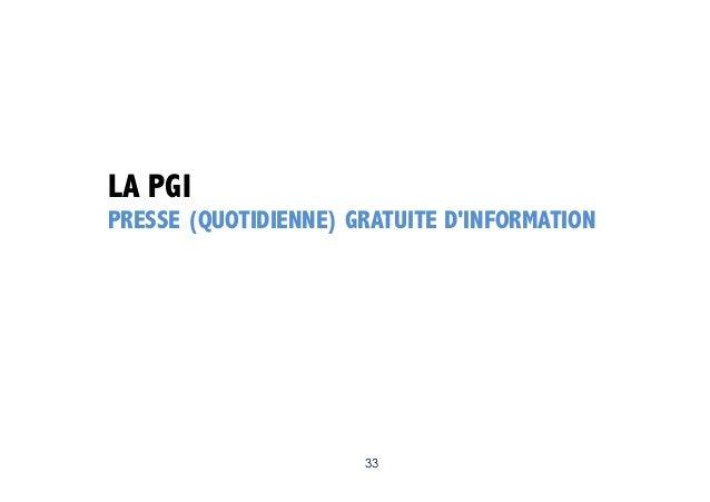 LA PGI PRESSE (QUOTIDIENNE) GRATUITE D'INFORMATION  33