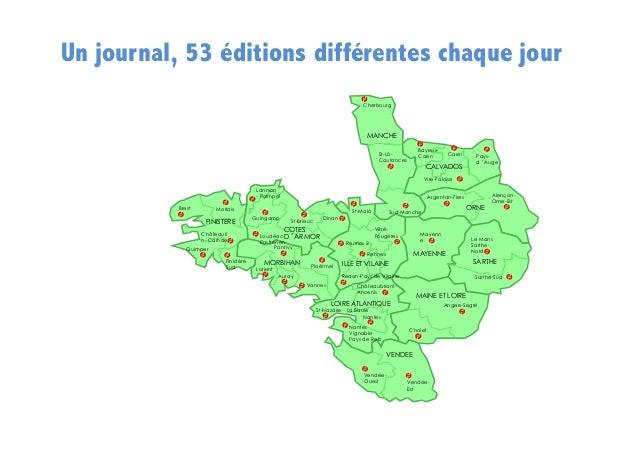 Un journal, 53 éditions différentes chaque jour Cherbourg  MANCHE BayeuxCaen  St-LôCoutances  Caen  CALVADOS  Paysd'Auge ...