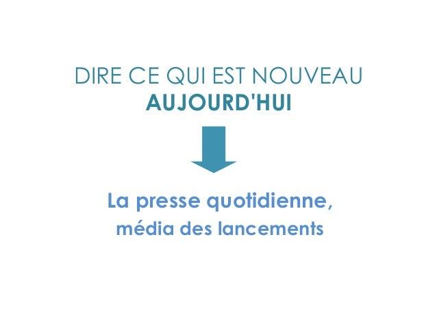 Le média mobile par excellence  Relu, donné, plié manipulé, découpé, déchiré, archivé …un compagnon de route  La Presse Qu...