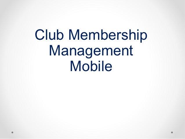 Club Membership  Management     Mobile
