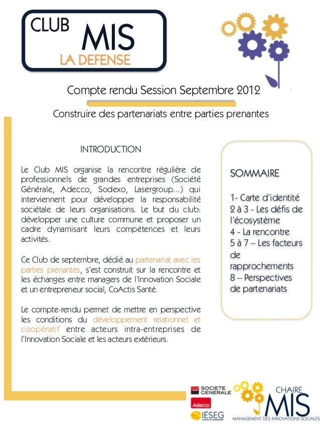 CLUB                  MIS             LA DEFENSE             Compte rendu Session Septembre 2012         Construire des ...