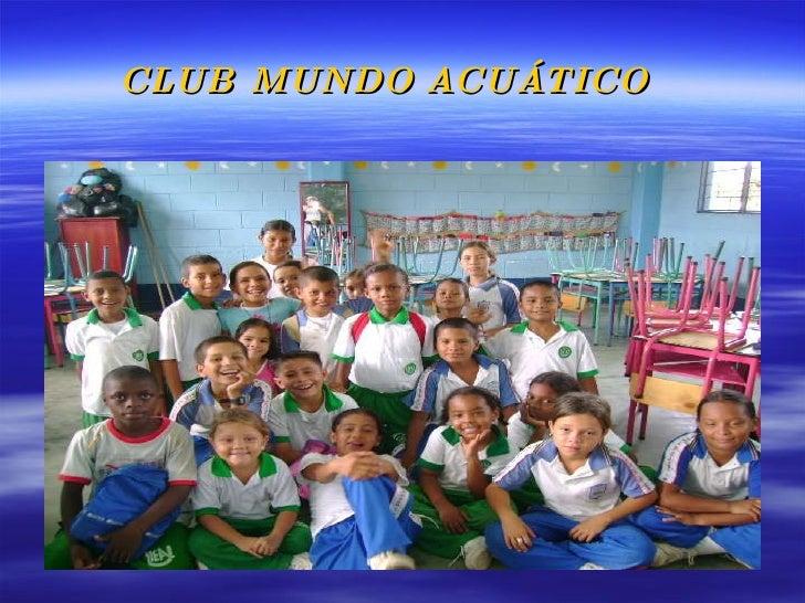 CLUB MUNDO   ACUÁTICO