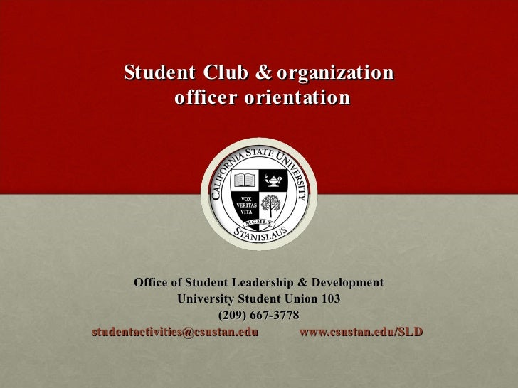 Student Club & organization  officer orientation Office of Student Leadership & Development University Student Union 103 (...