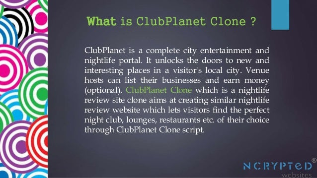 How to Create a Website Like Clubplanet by Using Clone Scripts