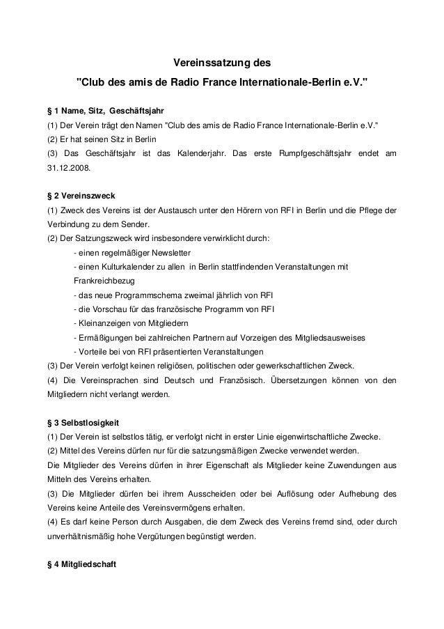 """Vereinssatzung des """"Club des amis de Radio France Internationale-Berlin e.V."""" § 1 Name, Sitz, Geschäftsjahr (1) Der Verein..."""