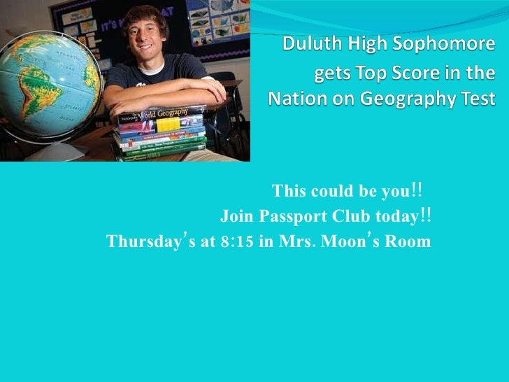 This could be you!!  Join Passport Club today!! Thursday's at 8:15 in Mrs. Moon's Room