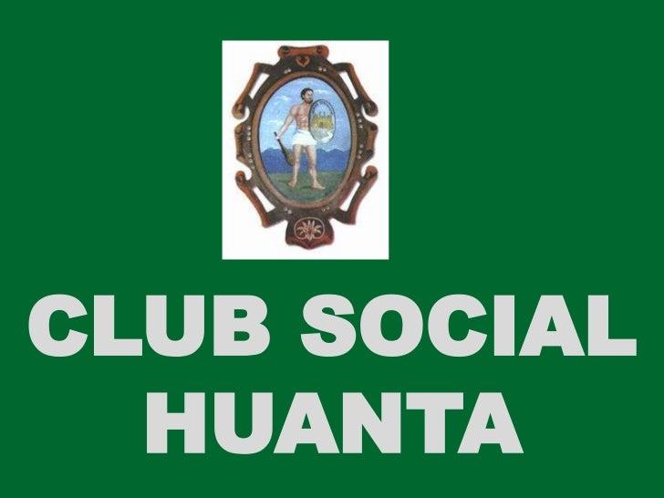 CLUB SOCIAL HUANTA<br />