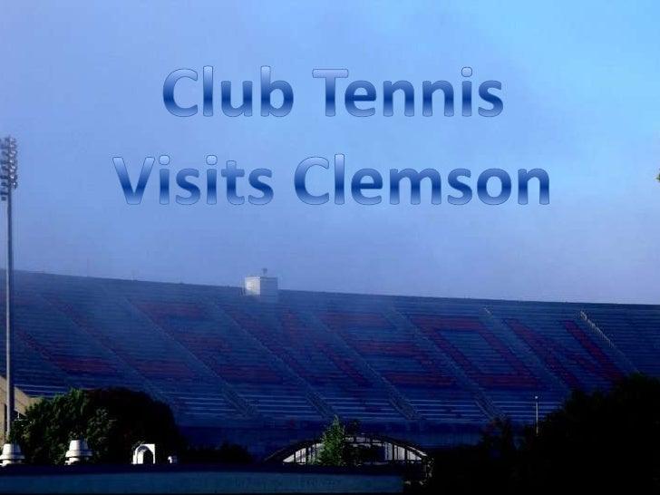 Club Tennis Visits Clemson<br />