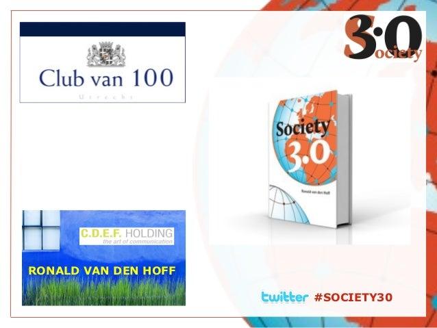 RONALD VAN DEN HOFF                      #SOCIETY30