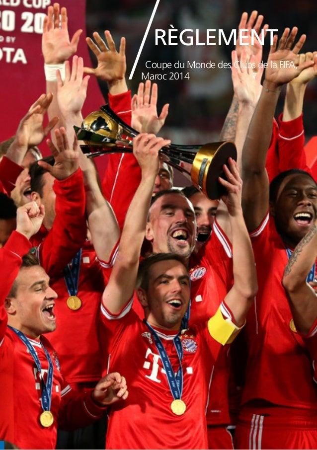 Règlement  Coupe du Monde des Clubs de la FIFA,  Maroc 2014