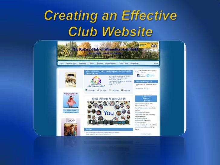    Tips & Tricks for creating and    maintaining an effective club    website   Integration of your website and    socia...