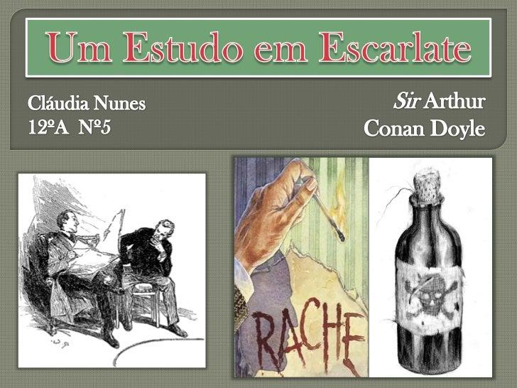Um Estudo em EscarlateSir Arthur Conan Doyle Europa-América         [s.d.]          [s.l.]              1888