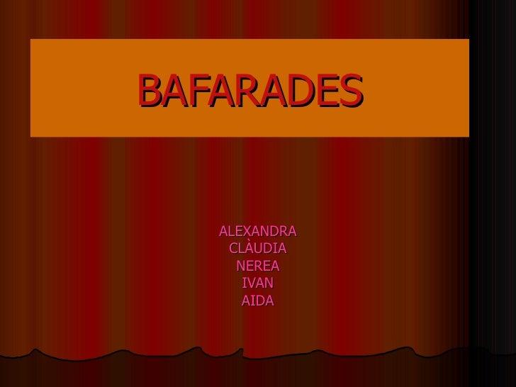 BAFARADES ALEXANDRA CLÀUDIA NEREA IVAN AIDA