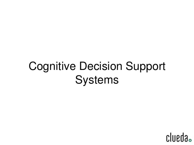 Cognitive Decision Support Systems