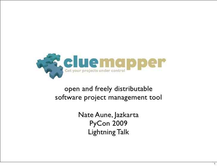open and freely distributable software project management tool        Nate Aune, Jazkarta          PyCon 2009         Ligh...