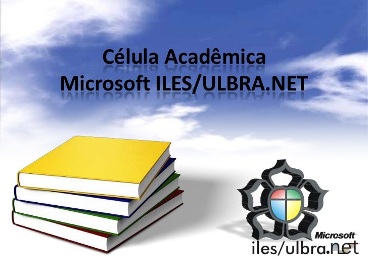 Célula AcadêmicaMicrosoft ILES/ULBRA.NET