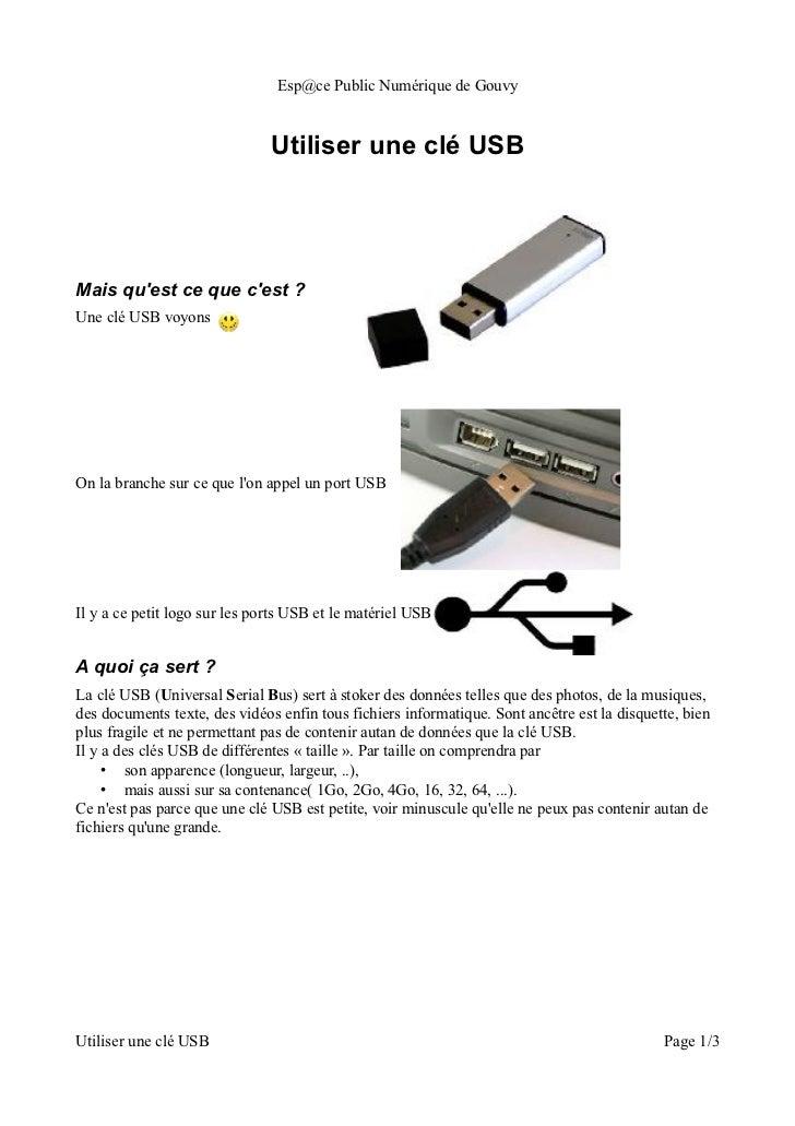Esp@ce Public Numérique de Gouvy                               Utiliser une clé USBMais quest ce que cest ?Une clé USB voy...