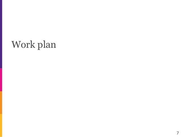 Work plan 7