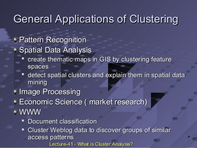 cluster analysis in marketing research Cluster analysis can be a powerful data-mining tool for any organization that needs to identify discrete groups of customers, sales transactions, or other types of behaviors and things.