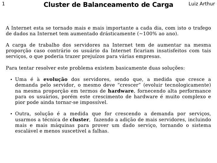 1                   Cluster de Balanceamento de Carga                       Luiz Arthur        A Internet esta se tornado ...