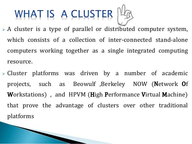 cluster computing history applications and benefits A novel dynamic load balancing library for cluster computing  as well as the benefits of using the library especially in cluster applications characterized by.