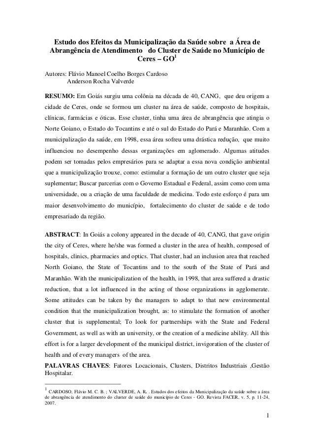 1 Estudo dos Efeitos da Municipalização da Saúde sobre a Área de Abrangência de Atendimento do Cluster de Saúde no Municíp...